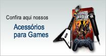 Confira aqui nossos Acessórios para Games