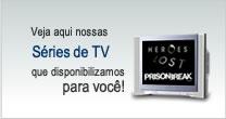 Veja aqui nossas séries de tv que disponibilizamos para você!